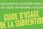 Associations, Pouvoir publics – Guide d'usage de la subvention